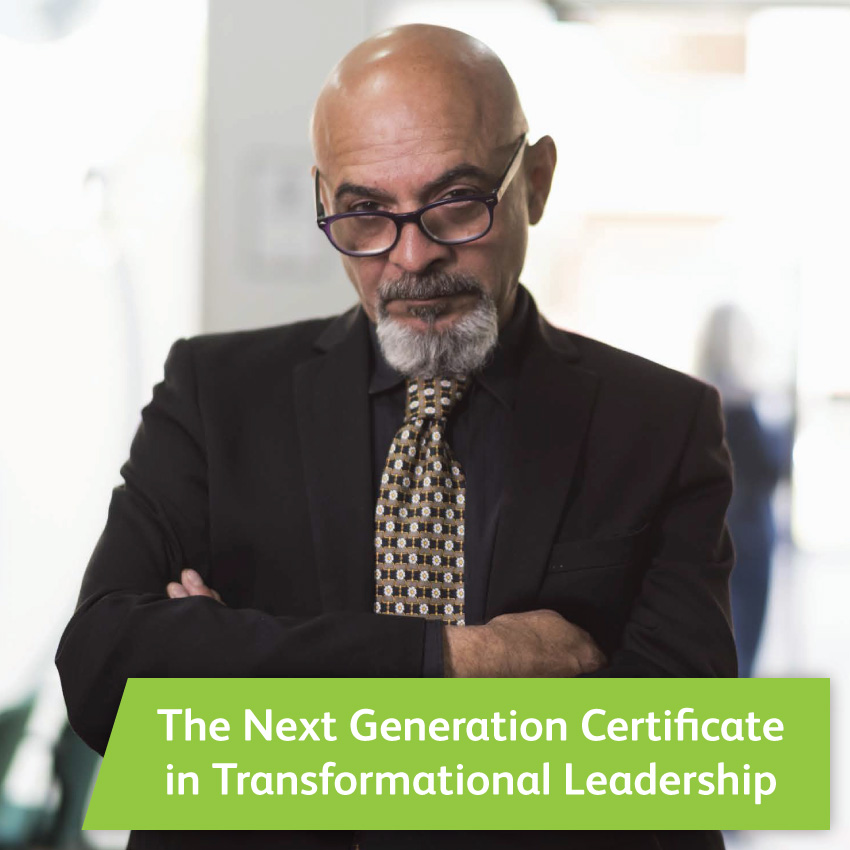 The Next Generation Certificate in Transformational Leadership